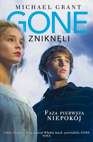 Gone._Znikn li_-_Faza_Pierwsza-_Niepokój